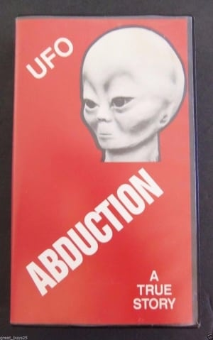 UFO abduction : a true story