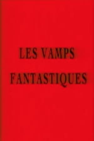 Les vamps fantastiques (2003)