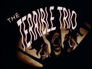 The Terrible Trio