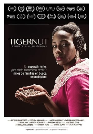 Tigernut: Homeland of the wholehearted women (2018)