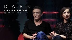 Dark Season 0 :Episode 2  Aftershow | Relationships