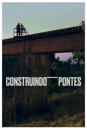 Watch Construindo Pontes Full Movie
