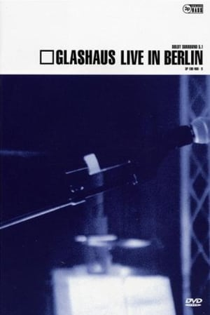 Glashaus live in berlin
