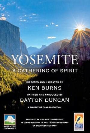 Yosemite — A Gathering of Spirit