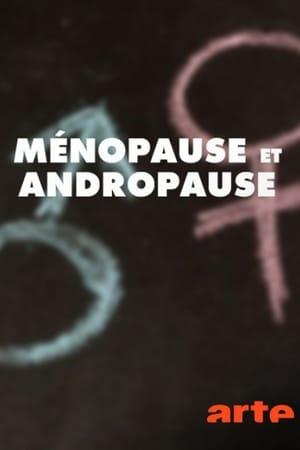 Ménopause, andropause : quand les hormones s'affolent