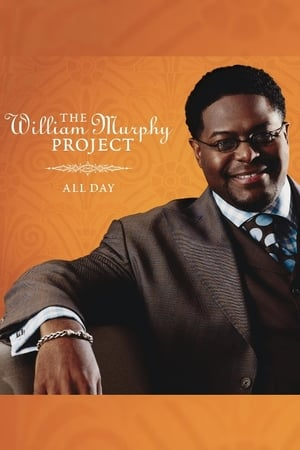 William Murphy: The William Murphy Project... All Day