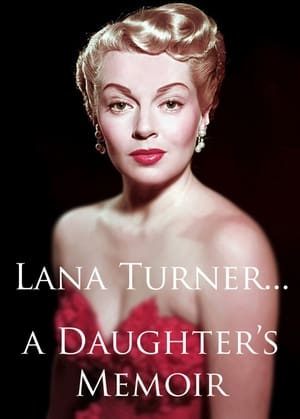 Lana Turner... a Daughter's Memoir