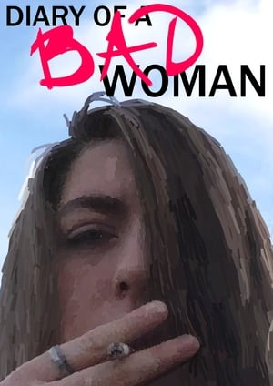 Diary of a Bad Woman