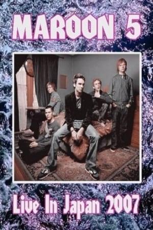 Watch Maroon 5 - Live in Japan Full Movie