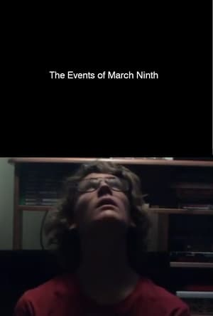 The Events of March Ninth
