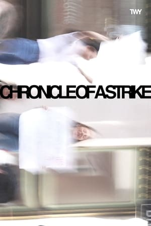 Chronicle of a Strike