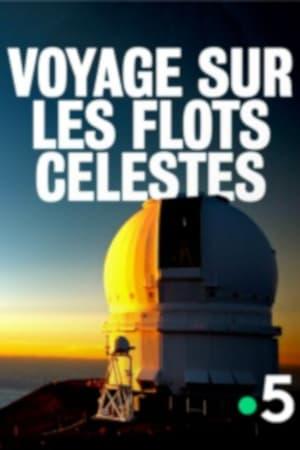 Voyage sur les flots célestes – Les cartographes de l'univers