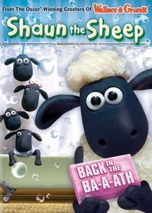 Shaun the Sheep: Back in the Ba-a-ath (2009)