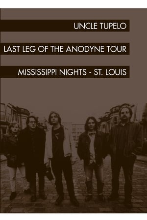 Uncle Tupelo: The Last Leg of the Andodyne Tour