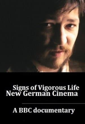Signs of Vigorous Life: The New German Cinema