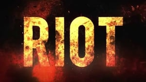 Riot (2015) Watch English Full Movie Online Hollywood Film