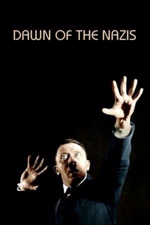 Dawn of the Nazis
