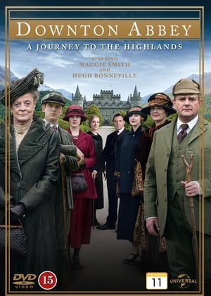 Downton Abbey: A Journey to the Highlands (2012)