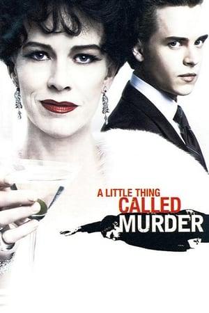 A Little Thing Called Murder