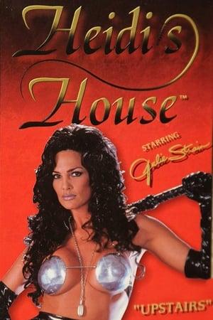 Heidi's House: Upstairs