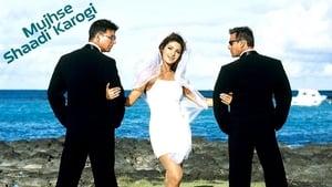 Mujhse Shaadi Karogi (2004) Full Movie Watch Online & Free Download