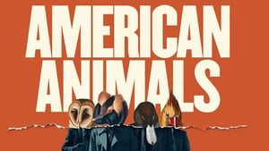 American Animals Streaming HD