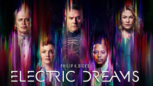 Philip K. Dick's Electric Dreams - 2017