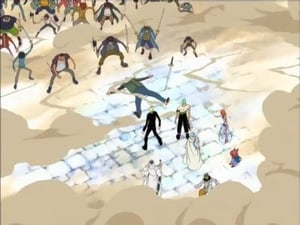 Sand Crocodile and Water Luffy! Death Match: Round 2