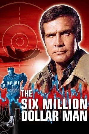 Télécharger The Six Million Dollar Man ou regarder en streaming Torrent magnet