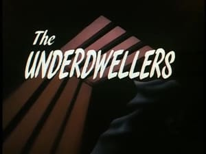 The Underdwellers