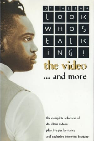 Dr. Alban: Look Who's Talking! - The Video... And More (1994)
