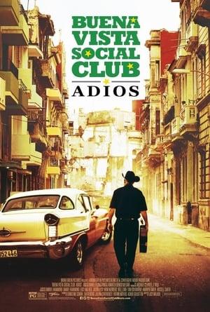 Watch Buena Vista Social Club: Adios Full Movie
