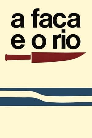 A Faca e o Rio