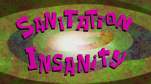 SpongeBob SquarePants Season 11 : Sanitation Insanity