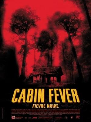 Télécharger Cabin Fever ou regarder en streaming Torrent magnet