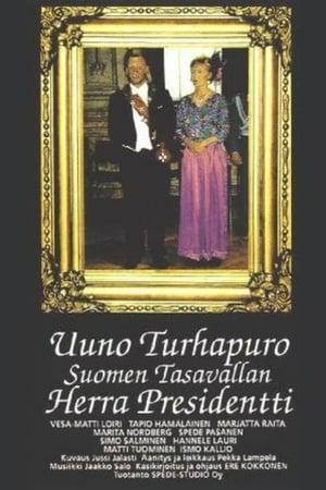 Uuno Turhapuro Suomen Tasavallan Herra Presidentti