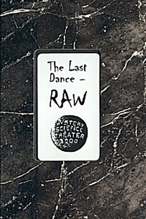 The Last Dance: Raw