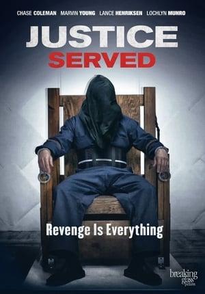 Justice Served (2015)