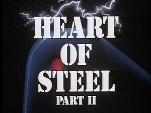 Heart of Steel (Part 2)