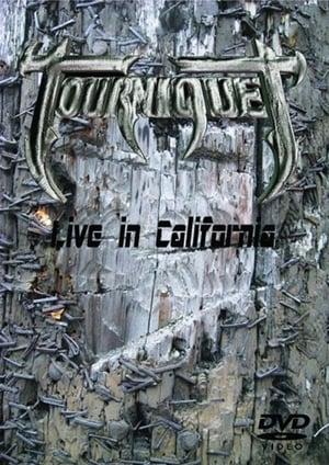 Tourniquet - Live in California