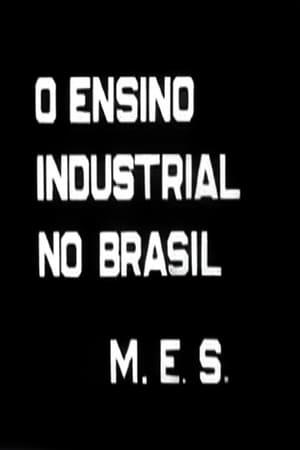 O Ensino Industrial no Brasil