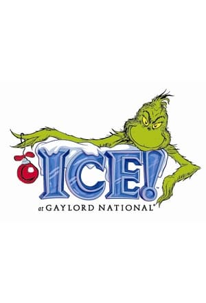 Gaylord National's ICE! featuring 'How the Grinch Stole Christmas' (2010)