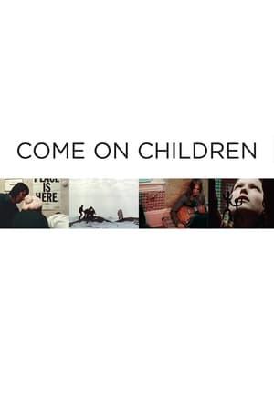 Come On Children