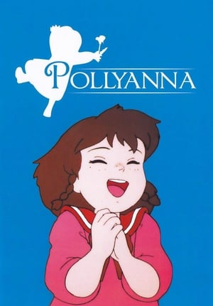 The Story of Pollyanna, Girl of Love