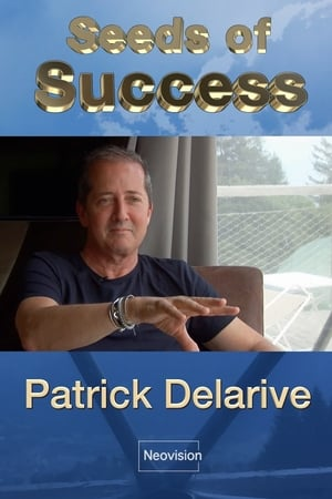 Seeds of Success - Patrick Delarive