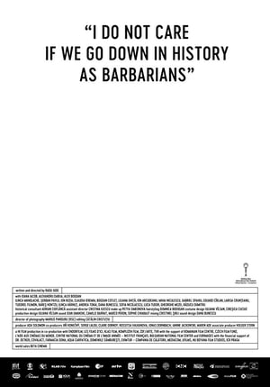 I Do Not Care If We Go Down in History as Barbarians