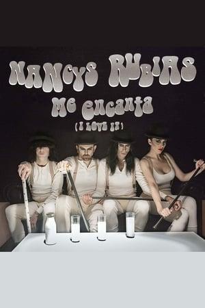 Nancys Rubias: Me encanta (I Love It)