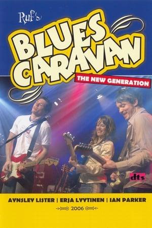 Blues Caravan - The New Generation