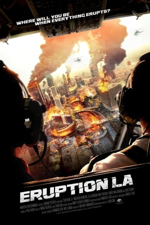 Estallido en Los Ángeles (Eruption LA) (2017)