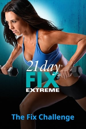 21 Day Fix Extreme - The Fix Challenge (2015)